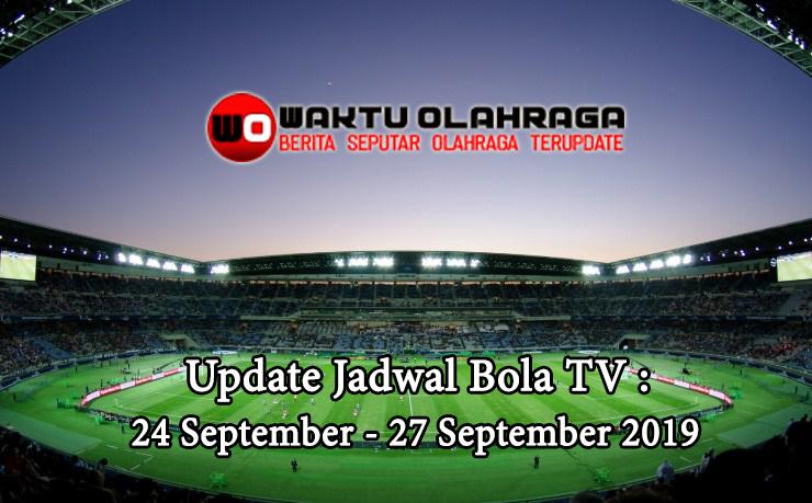 JADWAL WAKTU OLAHRAGA 24 - 27 September