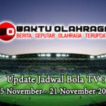 Update Jadwal Bola TV : 15 November – 21 November 2019