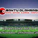 Update Jadwal Bola TV : 26 November – 29 November 2019