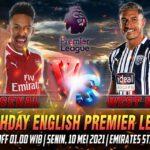 Prediksi Skor Arsenal vs West Brom Liga Inggris 10 Mei 2021