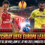 Prediksi Skor Arsenal vs Villarreal UEFA Europa League 7 Mei 2021