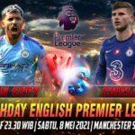 Prediksi Skor Manchester City vs Chelsea Liga Inggris 8 Mei 2021