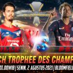 Prediksi Skor Lille vs PSG Trophee des Champions
