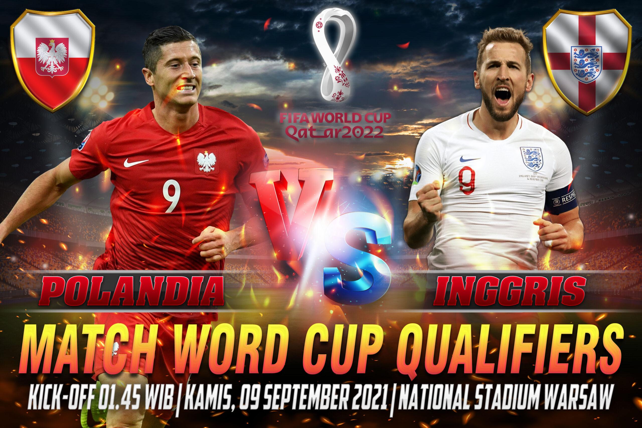 Prediksi Skor Polandia vs Inggris Word Cup Qualifiers