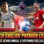 Prediksi Skor Leeds vs Liverpool English Premier League