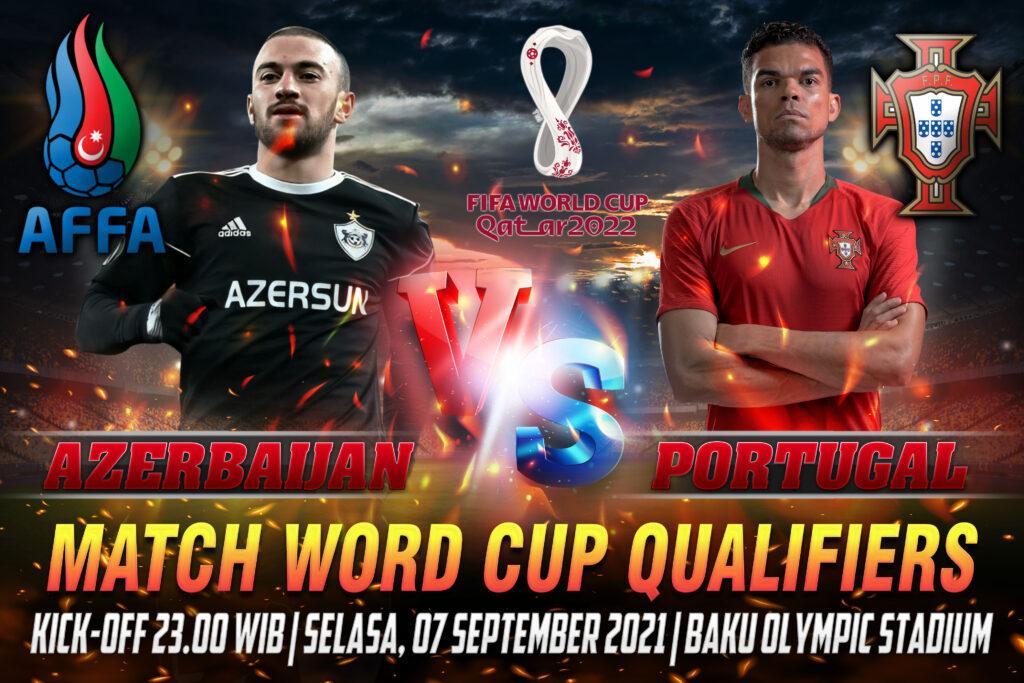 Prediksi Skor Azerbaijan vs Portugal Word Cup Qualifiers