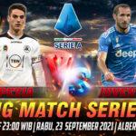 Prediksi Skor Spezia vs Juventus Liga Italia