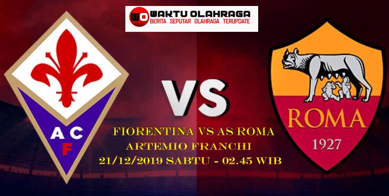Prediksi Bola Fiorentina vs AS Roma 21 desember 2019