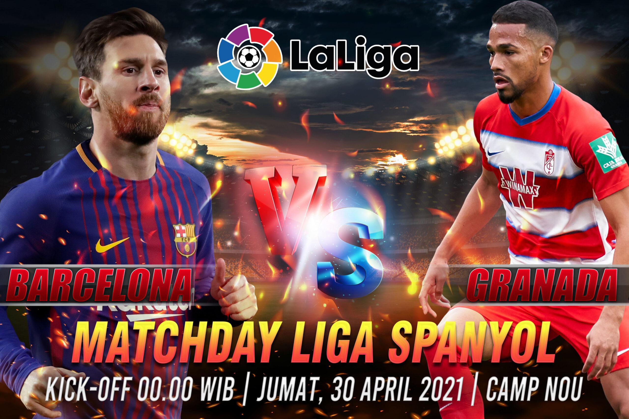 Prediksi Bola La Liga Barcelona vs Granada 30 April 2021