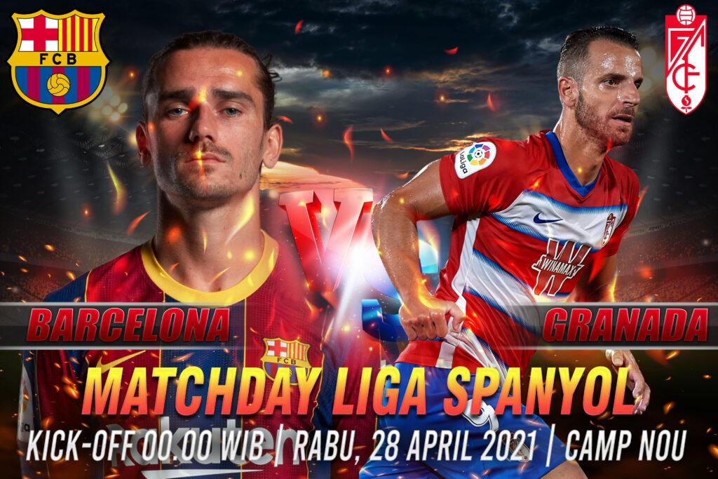 Prediksi Bola Liga Spanyol Barcelona vs Granada 30 April 2021