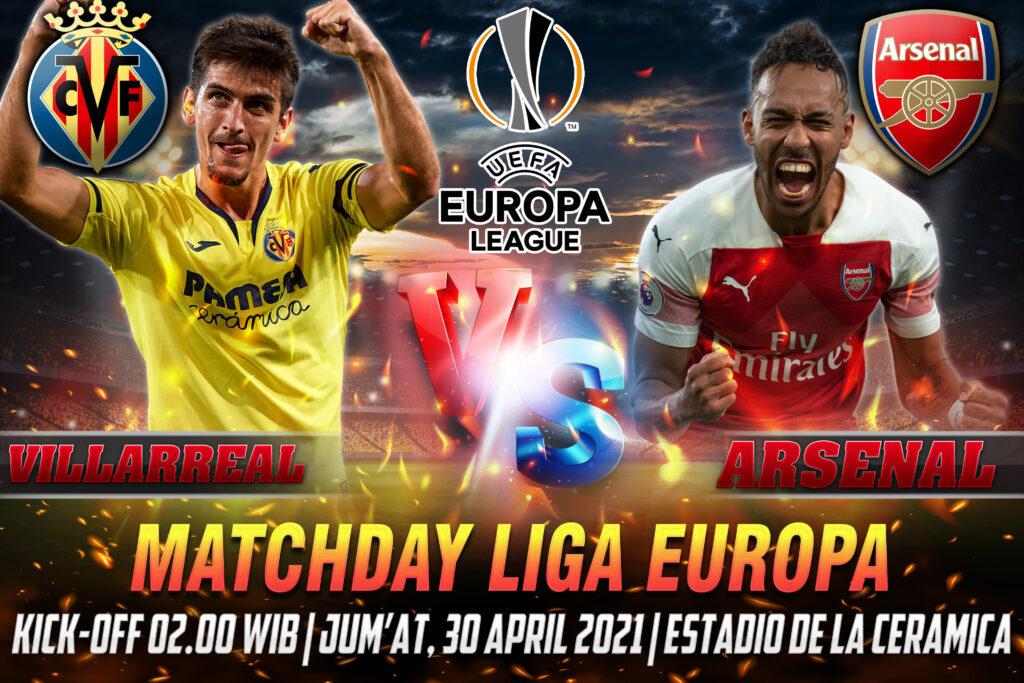 Prediksi Bola Liga Europa Villarreal vs Arsenal 30 April 2021