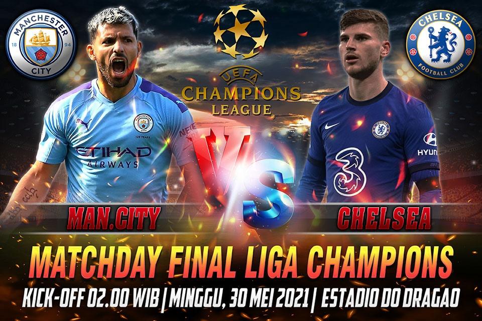 Prediksi Skor Manchester City vs Chelsea 30 Mei 2021