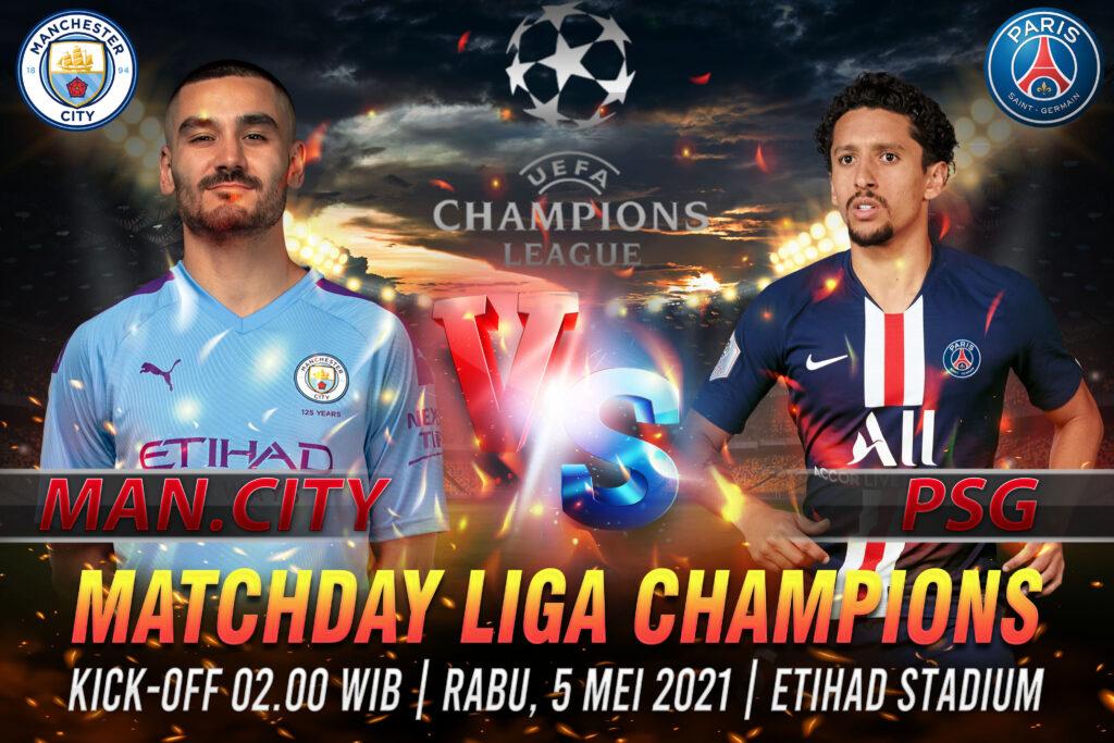 Prediksi Bola Liga Champions Manchester City vs PSG 5 Mei 2021