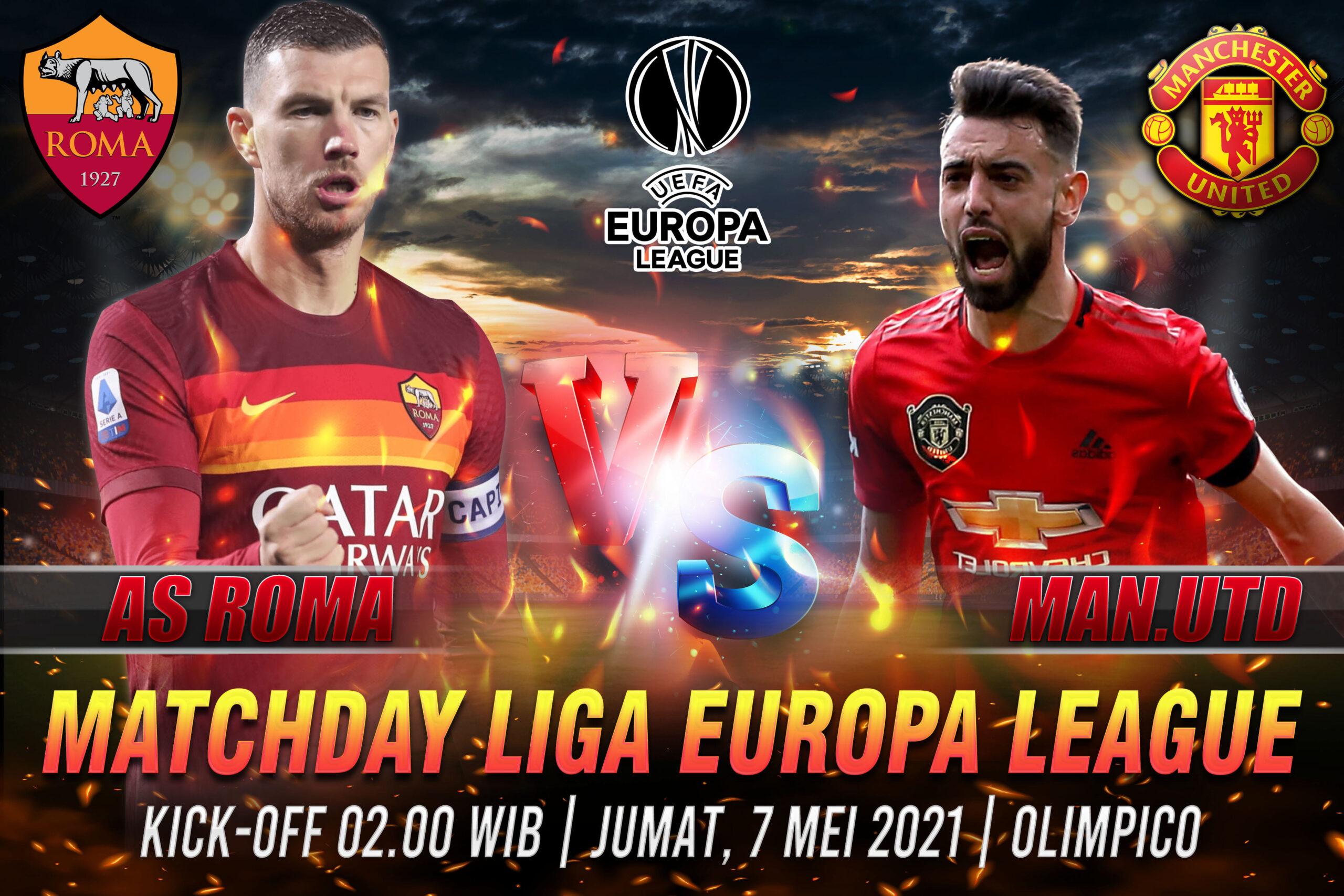 Prediksi Semifinal Piala Eropa Roma vs Manchester Utd 7 Mei 2021