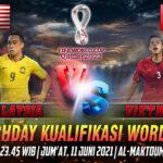 Prediksi Skor Malaysia vs Vietnam Kualifikasi Word Cup