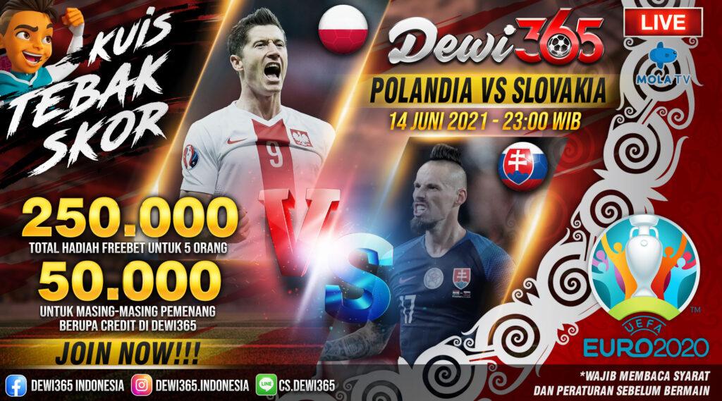Prediksi Skor Polandia vs Slovakia